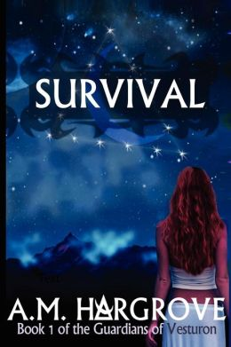 Survival, Book 1 of The Guardians of Vesturon: The Guardians of Vesturon