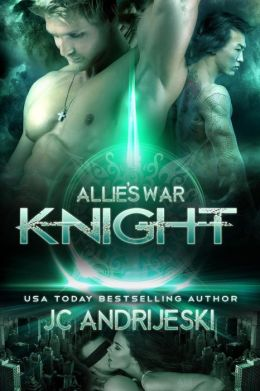 Knight: Allie's War, Book Five