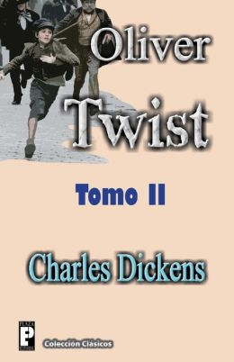 Oliver Twist (Tomo 2)