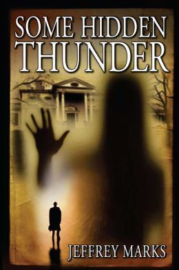 Some Hidden Thunder