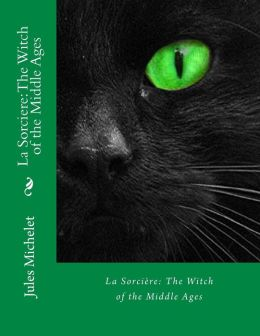 La Sorciere: the Witch of the Middle Ages