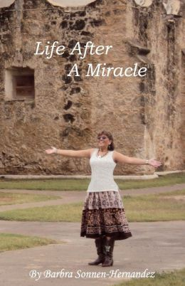 Life After a Miracle