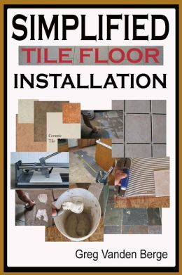 Simplified Floor Tile Installation