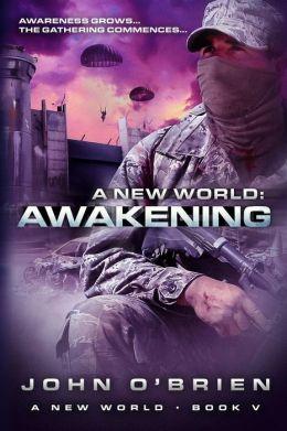 A New World: Awakening