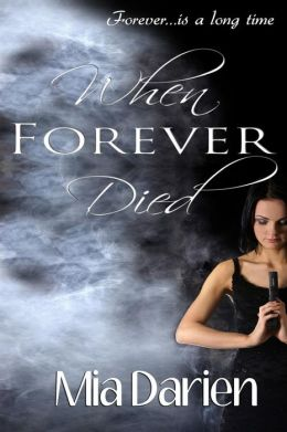 When Forever Died: An Adelheid Story