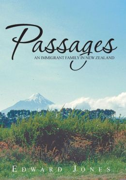 Passages: An Immigrant Family in New Zealand