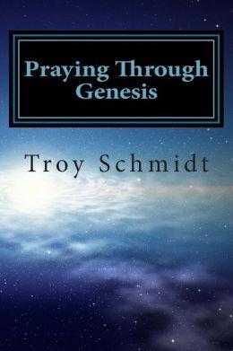 Praying Through Genesis