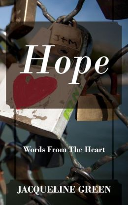 Hope: Words from the Heart