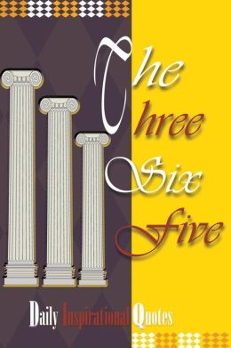 The Three Six Five: Daily Inspirational Quotes
