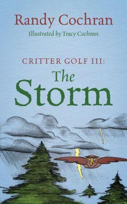 Critter Golf III: The Storm
