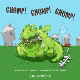 CHOMP! CHOMP! CHoMP!