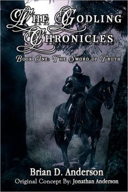 The Godling Chronicles: the Sword of Truth