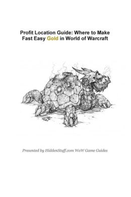 Profit Location Guide: Where to Make Fast Easy Gold in World of Warcraft