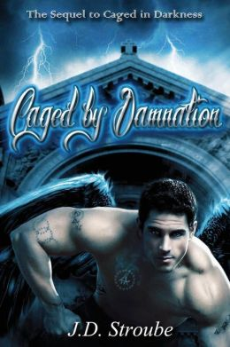 Caged by Damnation: Caged