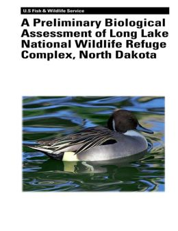 A Preliminary Biological Assessment of Long Lake National Wildlife Refuge Complex, North Dakota