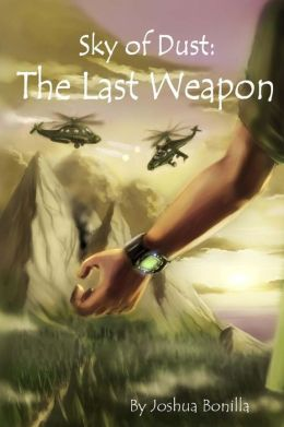 Sky of Dust: The Last Weapon