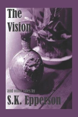 The Vision and Other Tales