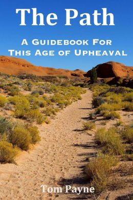 The Path: A Guidebook for This Age of Upheaval