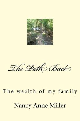 The Path Back: The Wealth of My Family