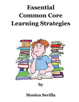 Essential Common Core Learning Strategies