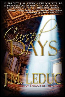 Cursed Days: Book Three Trilogy of the Chosen