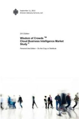 Wisdom of Crowds TM Cloud Business Intelligence Market Study