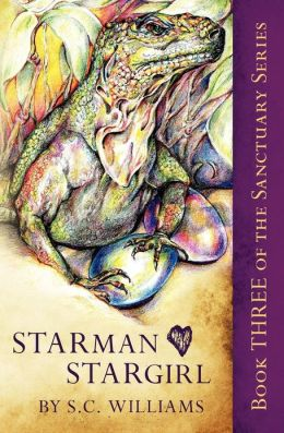 Starman Heart Stargirl: Book Three in the Sanctuary Series