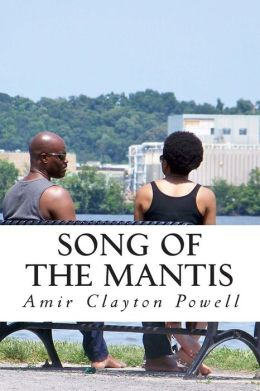 Song of the Mantis: A Collection of Poetry