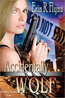 Accidentally Wolf: A Seraphine Thomas Novel