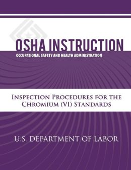 OSHA Instruction: Inspection Procedures for the Chromium (VI) Standards