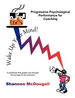 Progressive Psychological Performance for Coaching