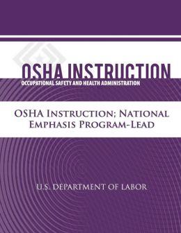 OSHA Instruction: National Emphasis Program - Lead