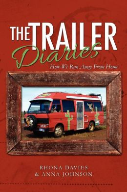 The Trailer Diaries: How We Ran Away from Home