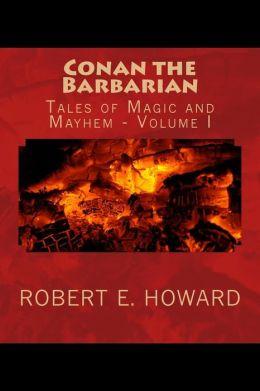 Conan the Barbarian: Tales of Magic and Mayhem