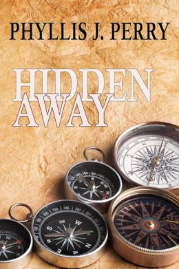 HIDDEN AWAY: For 10-14's or the Young at Heart!