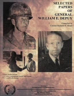 Selected Papers of General William E. Depuy