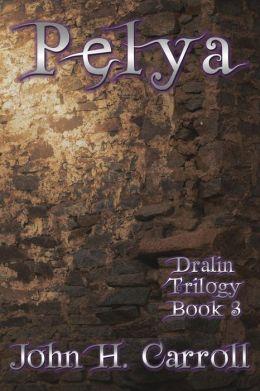 Pelya: Dralin Trilogy