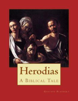 Herodias: A Biblical Tale