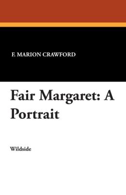 Fair Margaret: A Portrait
