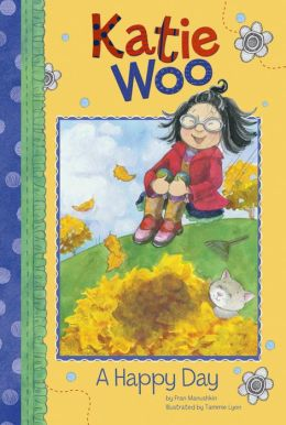A Happy Day (Katie Woo Series)