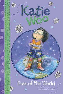 Boss of the World (Katie Woo Series)