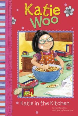 Katie in the Kitchen (Katie Woo Series)