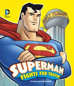 Superman Fights for Truth!