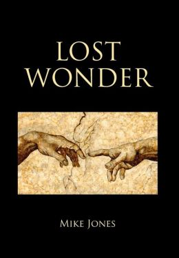 Lost Wonder: Power from the Writings of Luke