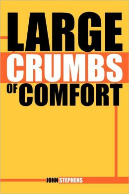 Large Crumbs of Comfort