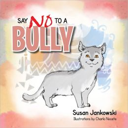 Say No To a Bully