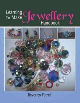Learning to make Jewellery Handbook