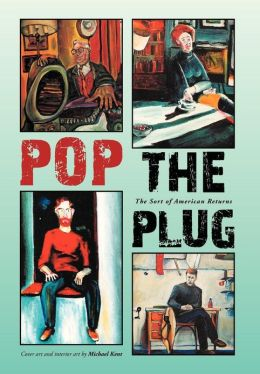 Pop the Plug: The Sort of American Returns