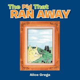 The Pig That Ran Away