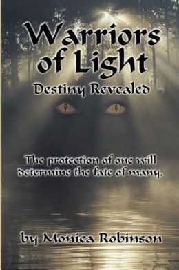 Warriors of Light: Destiny Revealed
